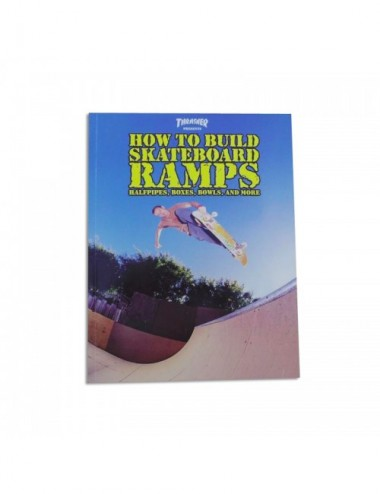 "Libro ""How to Build Skateboard Ramps"" Thrasher"